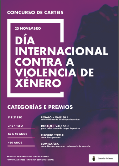 CONCURSO DE CARTEIS 25 DE NOVEMBRO. DÍA INTERNACIONAL CONTRA A VIOLENCIA DE XÉNERO